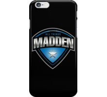 All Things Madden iPhone Case/Skin