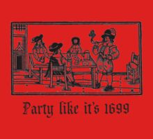 Party like it's 1699  Kids Clothes