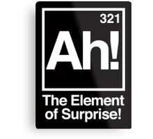 The Element of Surprise Metal Print