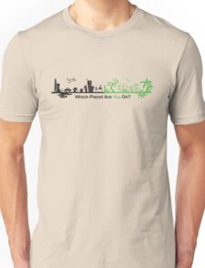 Which Planet Are You On? - version 2 Unisex T-Shirt