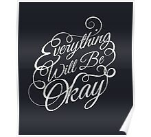 Everything Will Be Okay Poster