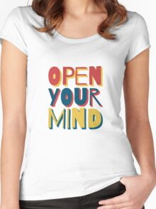 Open Your Mind Women's Fitted Scoop T-Shirt