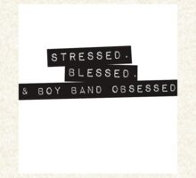 Stressed. Blessed. Boyband Obsessed. by Jill Reese