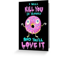 Killer Donut Greeting Card