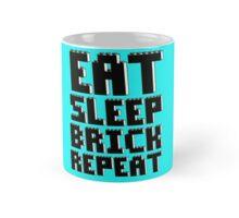 EAT, SLEEP, BRICK, REPEAT Mug