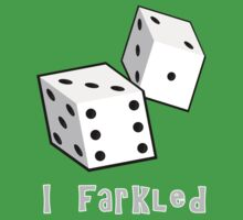 I Farkled by Pamela Maxwell