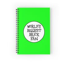 WORLD'S BIGGEST BRICK FAN Spiral Notebook