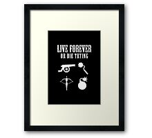 Live Forever Or Die Trying (Weapons, White design) Framed Print