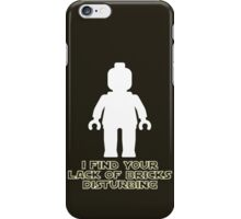 """I Find Your Lack of Bricks Disturbing"" by Customize My Minifig iPhone Case/Skin"