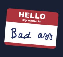 Hi, my name is Badass by Stuart Stolzenberg