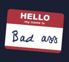 Hi, my name is Badass by Stuart Stolzenberg