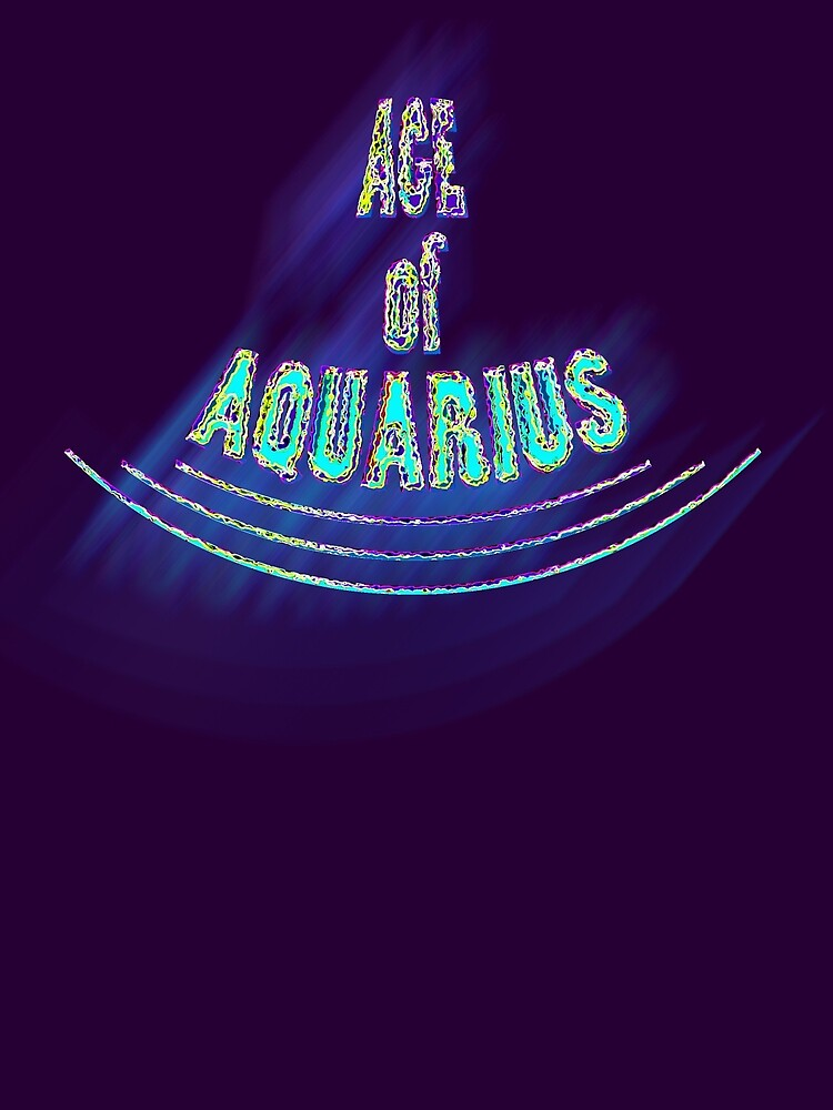 Age of Aquarius by TeaseTees