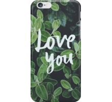 Love you iPhone Case/Skin