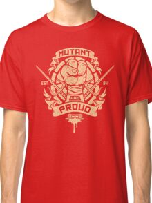 Mutant and Proud! (Raph) Classic T-Shirt