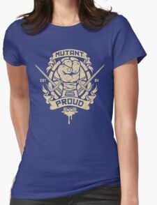 Mutant and Proud! (Raph) Womens Fitted T-Shirt