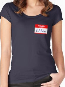 Hi, my name is Earl Women's Fitted Scoop T-Shirt