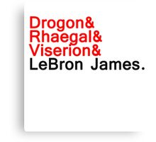 LeBron ''the dragon'' Canvas Print