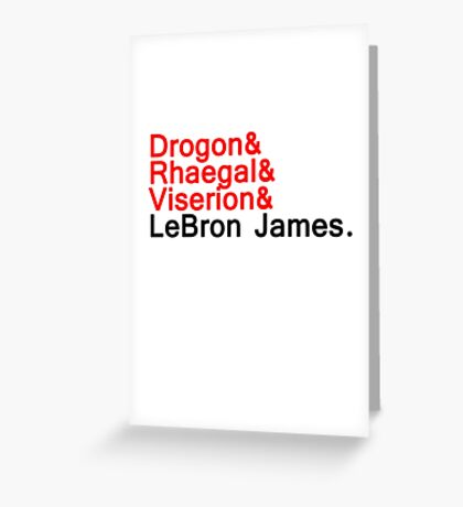 LeBron ''the dragon'' Greeting Card