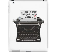 I Am Your Number One Fan iPad Case/Skin