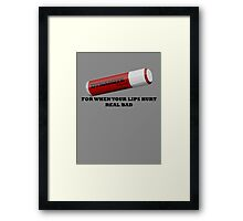 But My Lips Hurt Real Bad Framed Print
