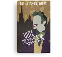 Vote For Joker Canvas Print