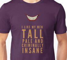 I like my men.... Unisex T-Shirt