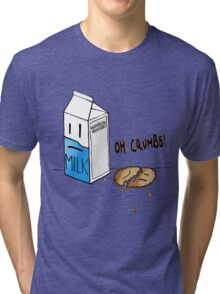 What Did The Biscuit Say When It Got Crushed? Tri-blend T-Shirt