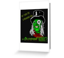 The Hitcher - Peppermint Nightmare. Greeting Card