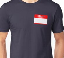 Hi, my name is ........ Unisex T-Shirt