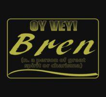 OY VEY:  BREN by dragonindenver
