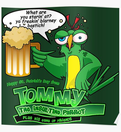 Tommy the Inulsting Parrot - Blarney Poster