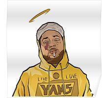 Long live Yams Poster