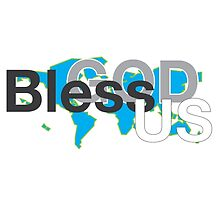 God Bless Us by Cropfactorgroup