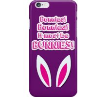 It must be bunnies! iPhone Case/Skin