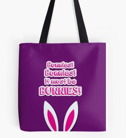 It must be bunnies! Tote Bag