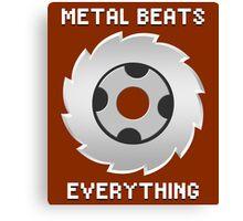 Metal Beats Everything Canvas Print