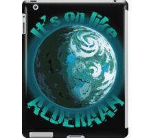It's On Like Alderaan iPad Case/Skin