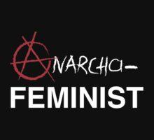 Anarcha-Feminist by feministshirts