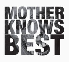 Mother Knows Best (Mother's Corpse) Kids Clothes