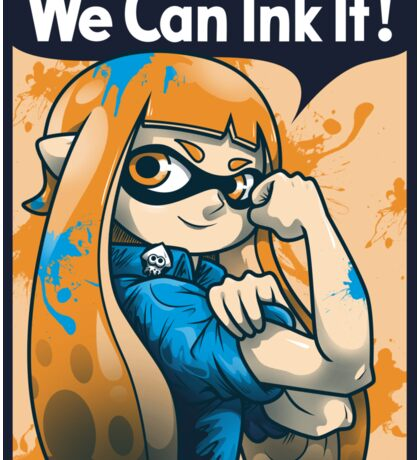 We Can Ink It! Sticker