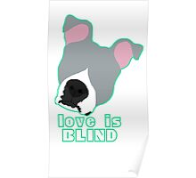 Love is Blind blue Poster