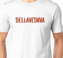 Dellavedova! Unisex T-Shirt