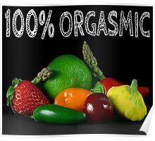 100% Orgasmic Poster