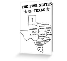 The 5 States of Texas Greeting Card