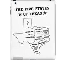 The 5 States of Texas iPad Case/Skin