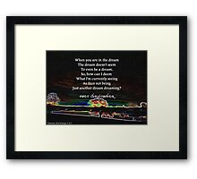 Just Another Dream Dreaming Framed Print