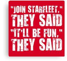 Starfleet fun. Canvas Print