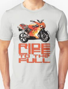 Ride life to the full T-Shirt