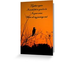 Where My Journeys End Greeting Card