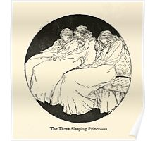Snowdrop & Other Tales by Jacob Grimm art Arthur Rackham 1920 0076 The Three Sleeping Princesses Poster